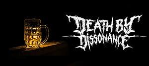 Bier mit Death by Dissonance