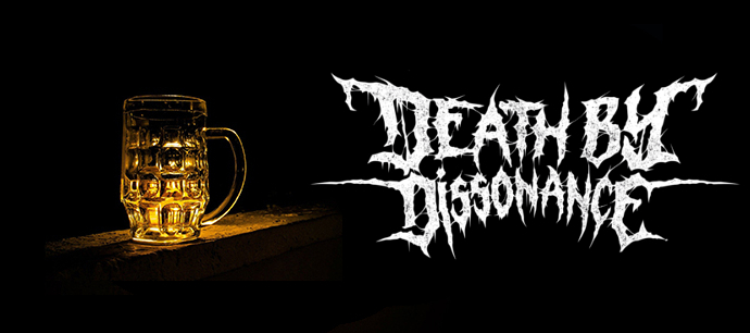 Bier mit Death by Dissonance