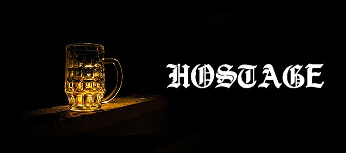 Auf ein Bier mit... Hostage